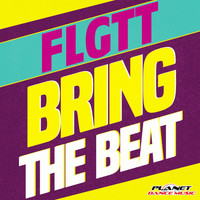 FLGTT - Bring The Beat