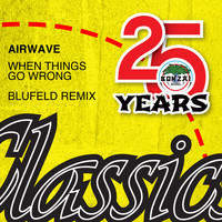 Airwave - When Things Go Wrong Blufeld Remix