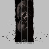 The Vice - A Prayer Cast in Stone