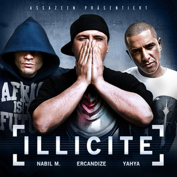 Ercandize, Nabil M. and Yahya - Illicite