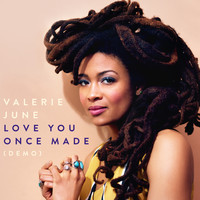 Valerie June - Love You Once Made (Demo)