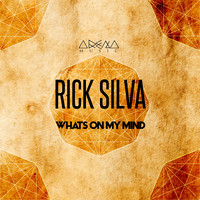 Rick Silva - Whats On My Mind