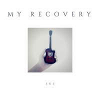 Eve - My Recovery