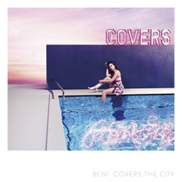 Beni - Covers The City