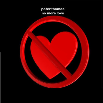 Peter Thomas - No More Love