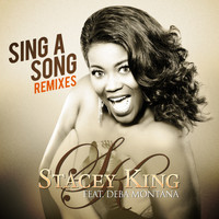 Stacey King - Sing a Song (Remixes)