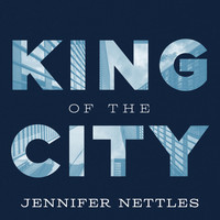 Jennifer Nettles - King Of The City