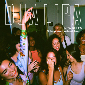 Dua Lipa - New Rules (Alison Wonderland Remix)