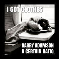 Barry Adamson - I Got Clothes