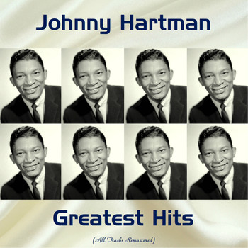 Johnny Hartman - Johnny Hartman Greatest Hits (Remastered 2017)