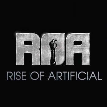 ROA (Rise Of Artificial) - Rise Of Artificial