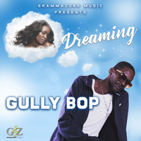 Gully Bop - Dreaming
