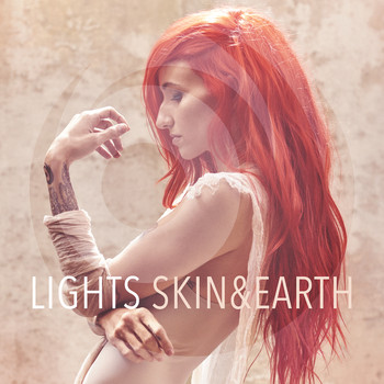 Lights - Skin & Earth (Explicit)