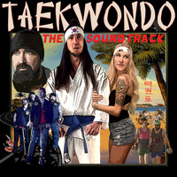 Walk Off The Earth - Taekwondo (Original Motion Picture Soundtrack)