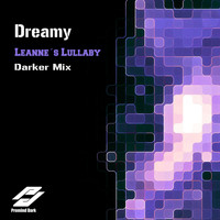 Dreamy - Leannes Lullaby (Darker Mix)