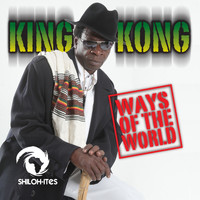 King Kong - Ways of the World