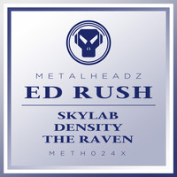 Ed Rush - Skylab / Density / The Raven (2017 Remaster)