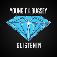 Young T & Bugsey - Glistenin'