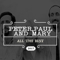 Peter, Paul and Mary - All the Best