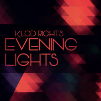 Klod Rights - Evening Lights