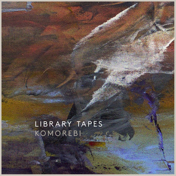 Library Tapes - Komorebi