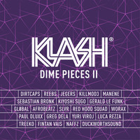Dirtcaps - KLASH: Dime Pieces II