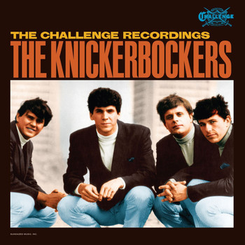 The Knickerbockers - Challenge Recordings