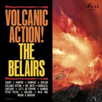 The Belairs - Volcanic Action