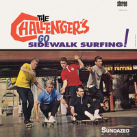 The Challengers - Go Sidewalk Surfing!