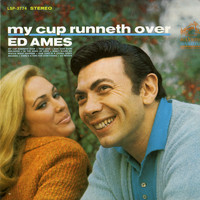 Ed Ames - My Cup Runneth Over