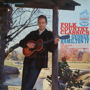 George Hamilton IV - Folk Country Classics