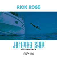 Rick Ross - Jumping Ship (Explicit)