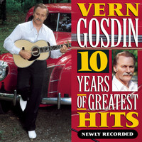 Vern Gosdin - 10 Years of Greatest Hits