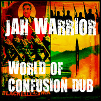 Jah Warrior - World Of Confusion Dub