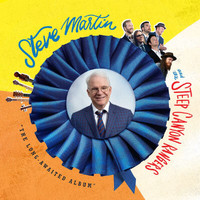 "Steep Canyon Rangers / Steve Martin - ""The Long-Awaited Album"""