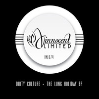 Dirty Culture - The Long Holiday EP