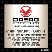 Ray Keith - Deeper Love Remixes, Pt. 1