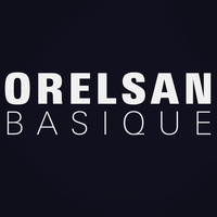Orelsan - Basique - Single
