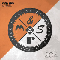 Disco Dice - Starlight (Alaia & Gallo Remixes)