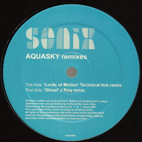 Aquasky - Lords of Motion / Ghost (Remixes)