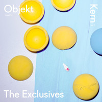 Objekt - Kern, Vol. 3 - The Exclusives