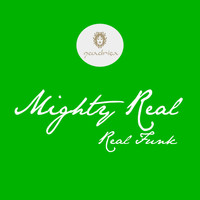 Mighty Real - Real Funk