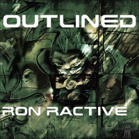 Ron Ractive - Outlined (Explicit)