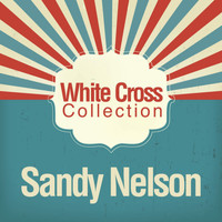 Sandy Nelson - White Cross Collection