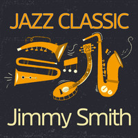 Jimmy Smith - Jazz Classic