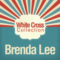 Brenda Lee - White Cross Collection