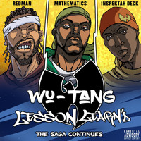Wu-Tang - Lesson Learn'd (feat. Inspectah Deck and Redman) (Explicit)