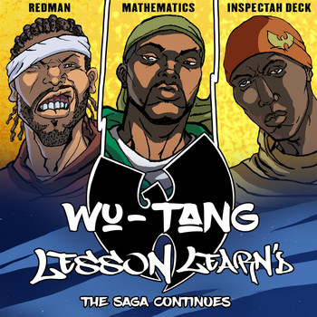 Wu-Tang - Lesson Learn'd (feat. Inspectah Deck and Redman)