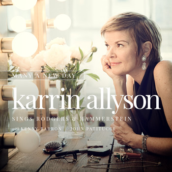 Karrin Allyson - Many A New Day: Karrin Allyson Sings Rodgers & Hammerstein