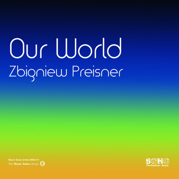Zbigniew Preisner - Our World